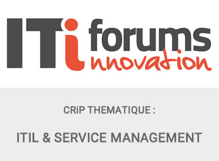 CRIP THEMATIQUE ITIFORUMS ITIL